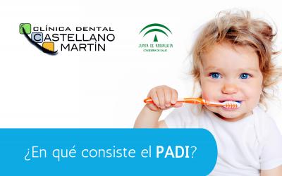 ¿En qué consiste el PADI o Plan de Atención Dental Infantil?